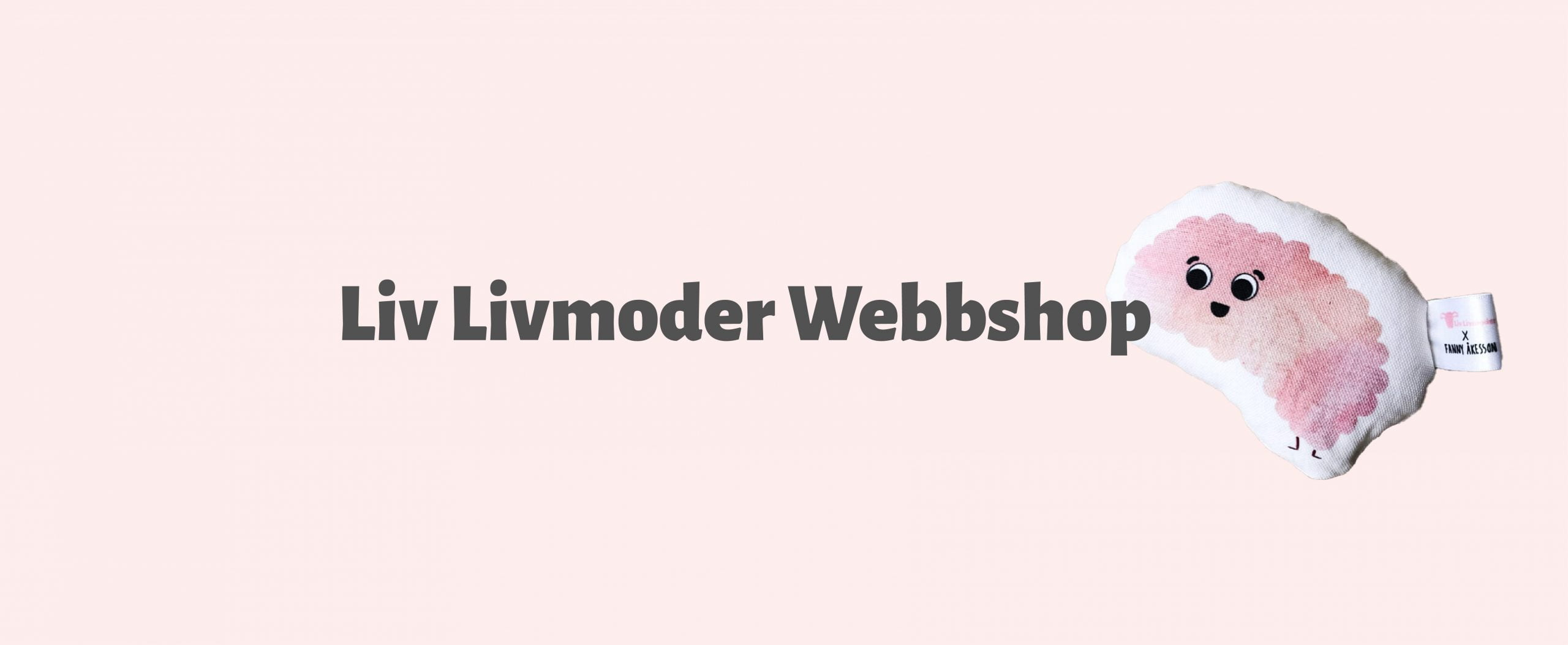 Liv Livmoder Webbshop Banner